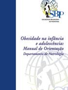 Obesidade na infância e adolescência - Manual de Orientação 2ª edição revisada e ampliada