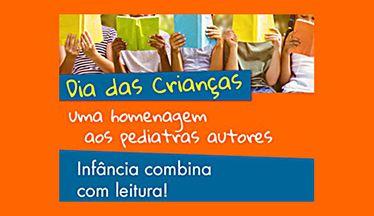 Dia das Crianças - Uma homenagem aos pediatras autores