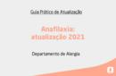 Anafilaxia: atualização 2021